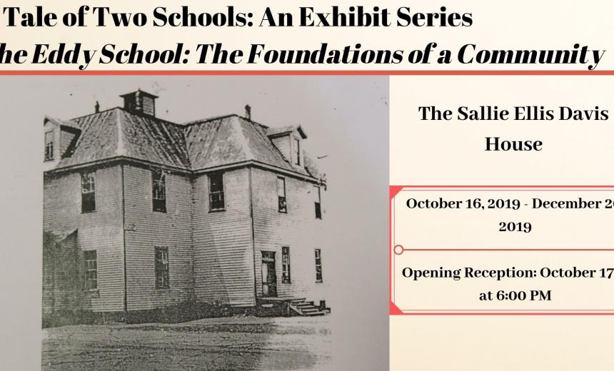 a_tale_of_two_schools_an_exhibit_series_the_eddy_school_the_foundations_of_a_community_graphic