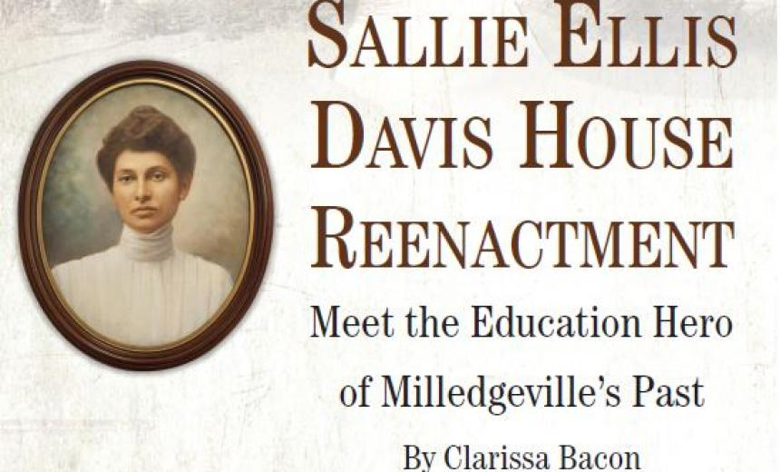 Sallie Ellis Davis House Reenactment: Meet the Education Hero of Milledgeville's Past