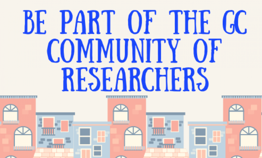 be part of the GC community of researchers