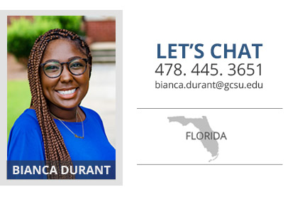 Headshot of Bianca Durant who is the Florida admissions counselor. Her phone number is 478-4453651 and her email address is bianca.durant@gcsu.edu.