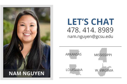Headshot of Nam Nguyen who is the Arkansas, Mississippi, Louisiana, and West Virginia admissions counselor. Her phone number is 478-414-8989 and her email address is nam.nguyen@gcsu.edu.